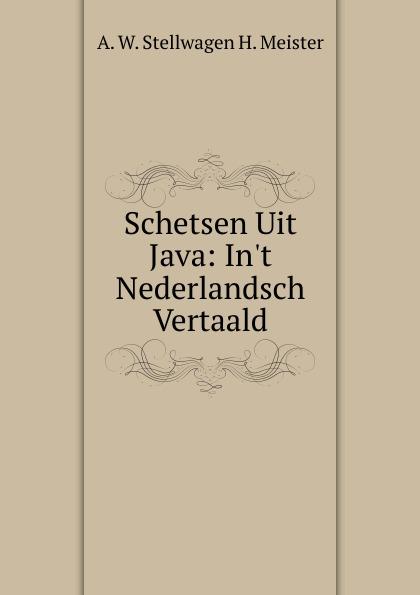 Schetsen Uit Java: In.t Nederlandsch Vertaald