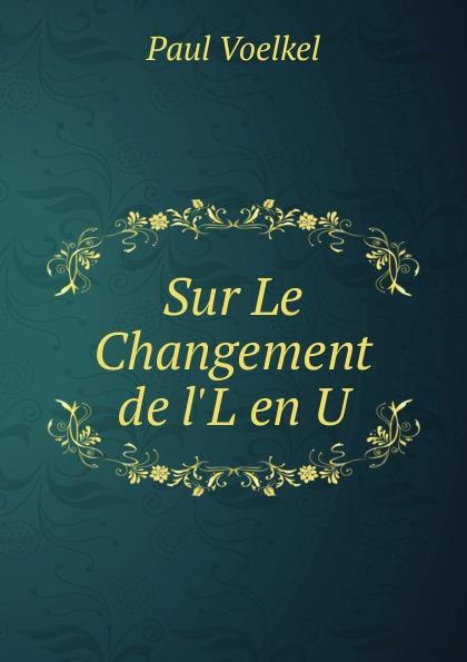 Фото - Paul Voelkel Sur Le Changement de l.L en U jean paul gaultier le male