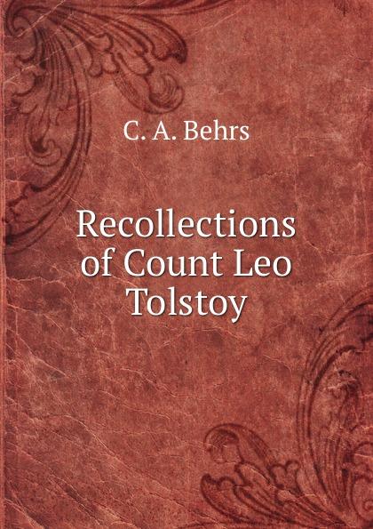 C. A. Behrs Recollections of Count Leo Tolstoy leo tolstoy hadji murat
