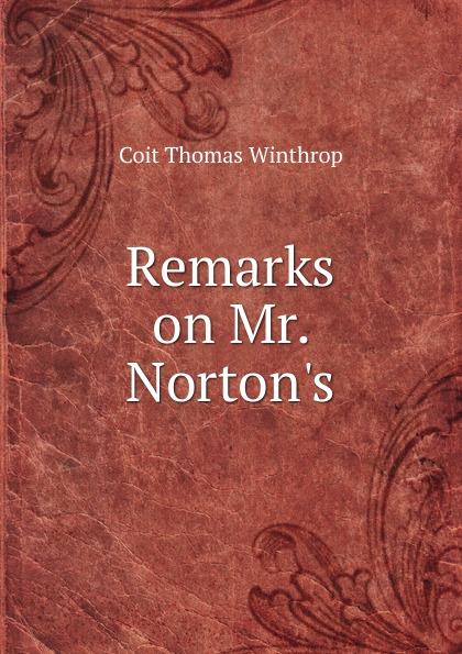 Remarks on Mr. Norton.s