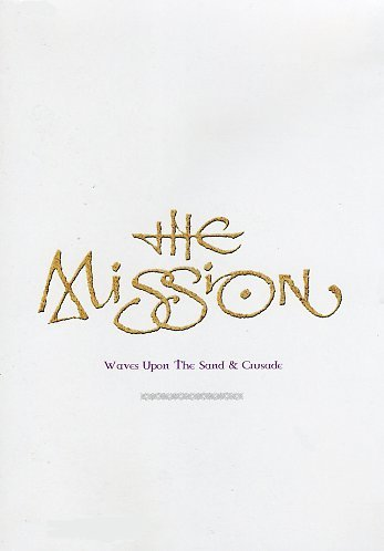 цена The Mission. Wave Upon The Sand & Crusade (DVD) онлайн в 2017 году
