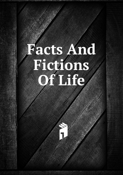 Facts And Fictions Of Life gardener helen hamilton facts and fictions of life