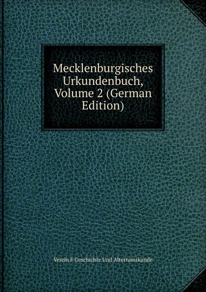 Mecklenburgisches Urkundenbuch, Volume 2 (German Edition)