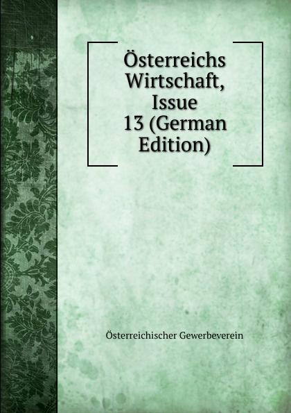 Osterreichs Wirtschaft, Issue 13 (German Edition)