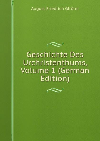 Gfrörer August Friedrich Geschichte Des Urchristenthums, Volume 1 (German Edition) шапка jack wolfskin jack wolfskin ja021cwkhp83