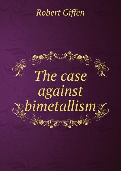 The case against bimetallism