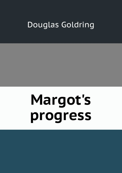 Douglas Goldring Margot.s progress goldring gl2300