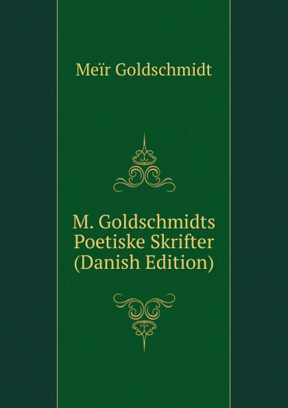 Meir Goldschmidt M. Goldschmidts Poetiske Skrifter (Danish Edition) kerui w193 wifi 3g gsm pstn rfid wireless burglar smart home security alarm system with outdoor waterproof siren motion detector