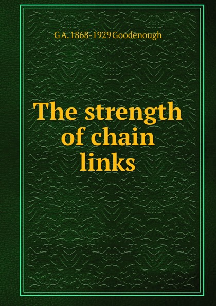 The strength of chain links