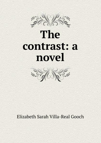 Фото - Elizabeth Sarah Villa-Real Gooch The contrast: a novel. contrast lace keyhole back blouse