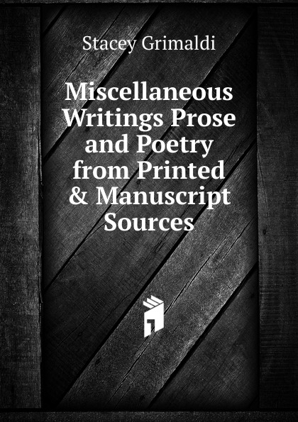 Stacey Grimaldi Miscellaneous Writings Prose and Poetry from Printed . Manuscript Sources grimaldi поло