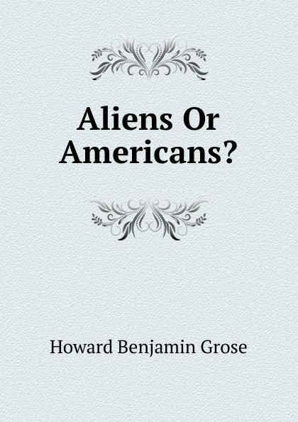 Aliens Or Americans.