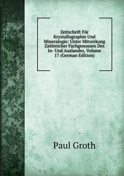 Paul Groth Zeitschrift Fur Krystallographie Und Mineralogie: Unter Mitwirkung Zahlreicher Fachgenossen Des In- Und Auslandes, Volume 17 (German Edition) evans v dooley j my phonics 2 cards