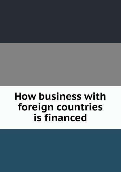 Фото - How business with foreign countries is financed проводной и dect телефон foreign products vtech ds6671 3