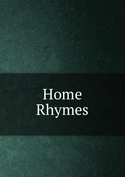 Home Rhymes