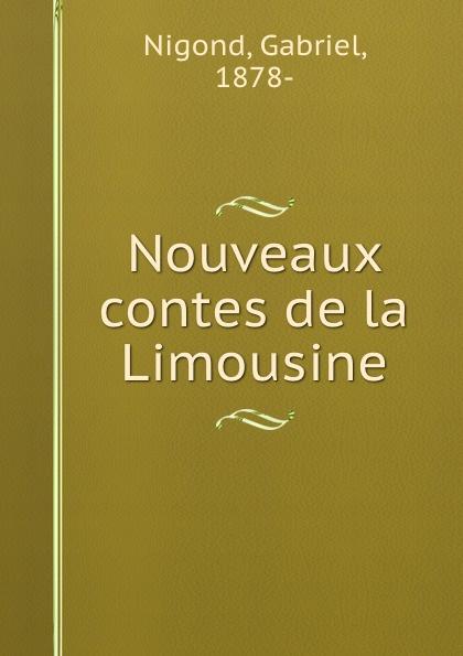 Gabriel Nigond Nouveaux contes de la Limousine mademoiselle fifi nouveaux contes