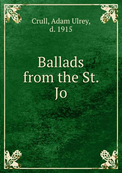 Adam Ulrey Crull Ballads from the St. Jo. south bend minnow dip net