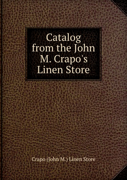 Crapo John M. Linen Store Catalog from the John M. Crapo.s Linen Store jones new york women s linen blend pants 14wp green