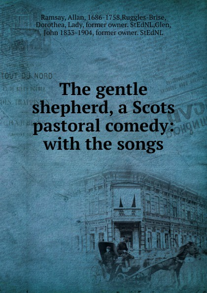 цена Allan Ramsay The gentle shepherd, a Scots pastoral comedy: with the songs в интернет-магазинах