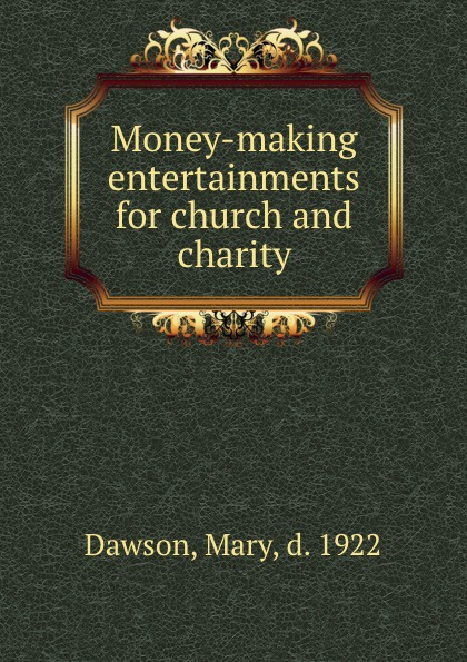 Mary Dawson Money-making entertainments for church and charity