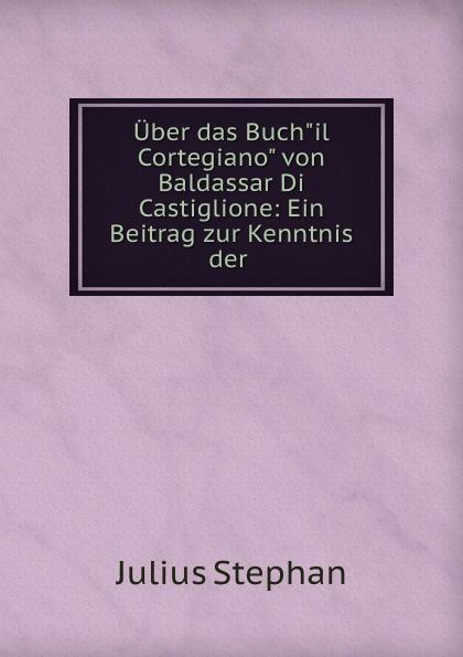Julius Stephan Uber das Buch