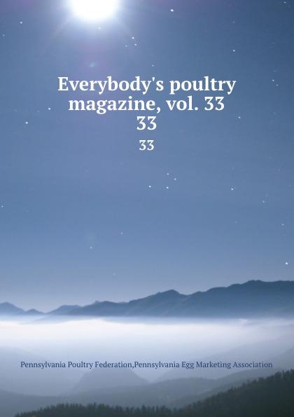Pennsylvania Poultry Federation Everybody.s poultry magazine, vol. 33. 33 shagov s pub