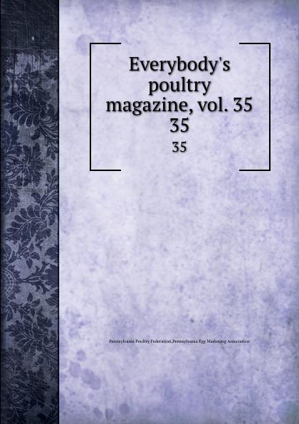 Pennsylvania Poultry Federation Everybody.s poultry magazine, vol. 35. 35 shagov s pub