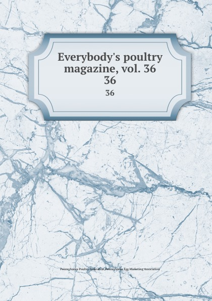 Pennsylvania Poultry Federation Everybody.s poultry magazine, vol. 36. 36 shagov s pub