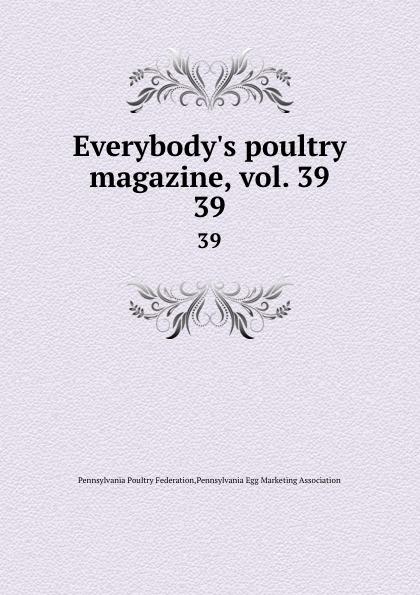 Pennsylvania Poultry Federation Everybody.s poultry magazine, vol. 39. 39 shagov s pub