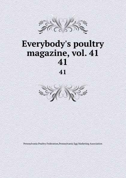 Pennsylvania Poultry Federation Everybody.s poultry magazine, vol. 41. 41 shagov s pub