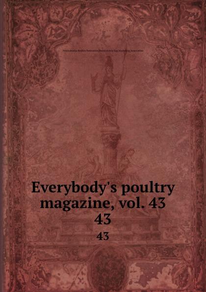 Pennsylvania Poultry Federation Everybody.s poultry magazine, vol. 43. 43 shagov s pub