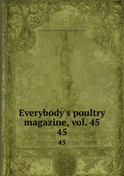 Pennsylvania Poultry Federation Everybody.s poultry magazine, vol. 45. 45 shagov s pub
