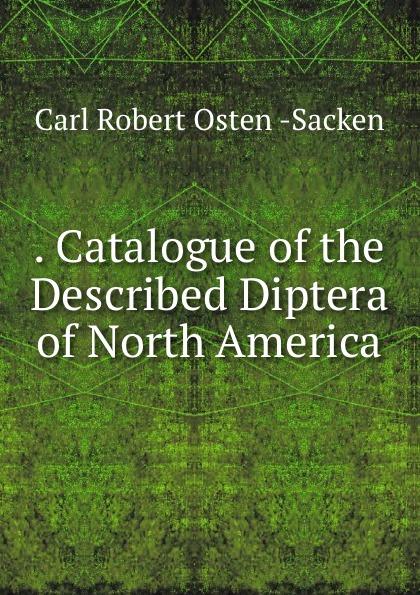 . Catalogue of the Described Diptera of North America