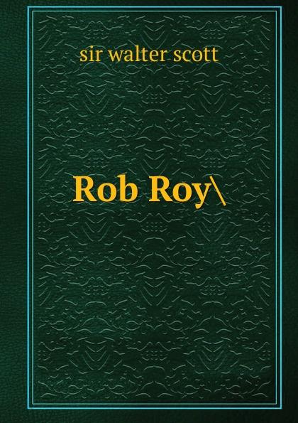 где купить Walter Scott Rob Roy. по лучшей цене