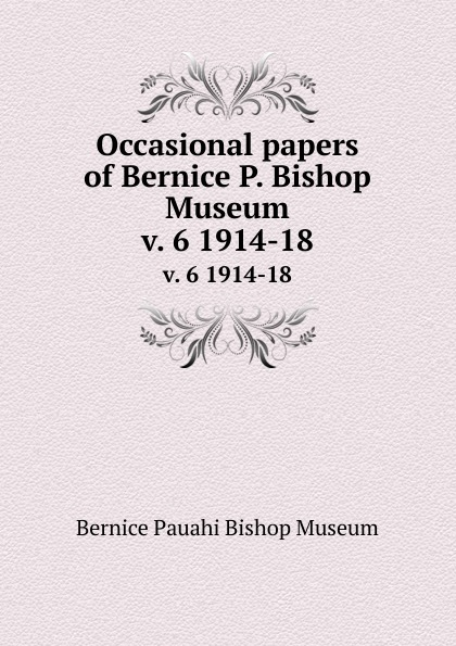 Bernice Pauahi Bishop Museum Occasional papers of Bernice P. Bishop Museum. v. 6 1914-18 sweetheart bishop sleeve dress
