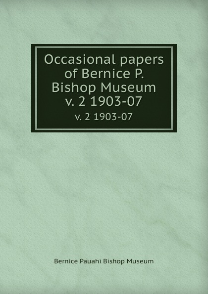 Bernice Pauahi Bishop Museum Occasional papers of Bernice P. Bishop Museum. v. 2 1903-07 sweetheart bishop sleeve dress