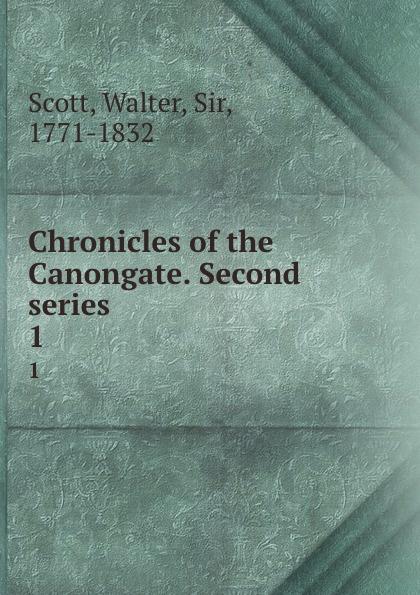 цена Walter Scott Chronicles of the Canongate. Second series. 1 онлайн в 2017 году
