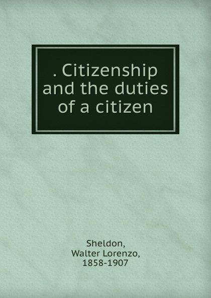 . Citizenship and the duties of a citizen