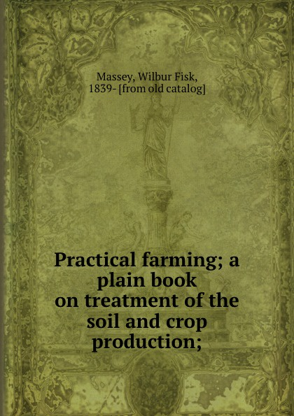 Wilbur Fisk Massey Practical farming; a plain book on treatment of the soil and crop production; black sexy lace up design plain halter sleeveless crop top