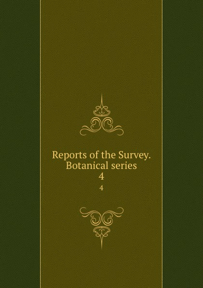 Geological and Natural History Survey of Minnesota Reports of the Survey. Botanical series. 4 geological and natural history survey of minnesota reports of the survey botanical series 1