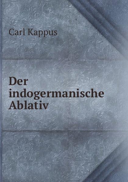 Der indogermanische Ablativ