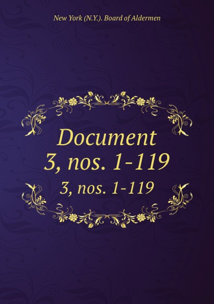 Document. 3, nos. 1-119