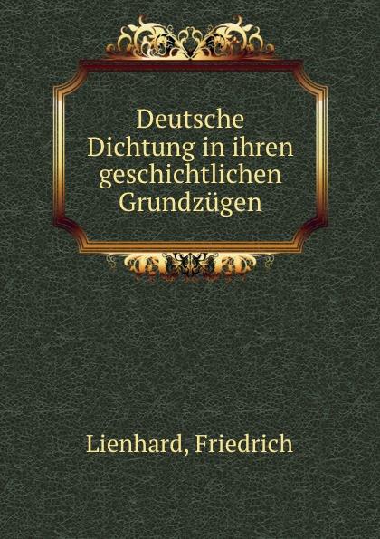 Friedrich Lienhard Deutsche Dichtung in ihren geschichtlichen Grundzugen толстовка quelle quelle 328583