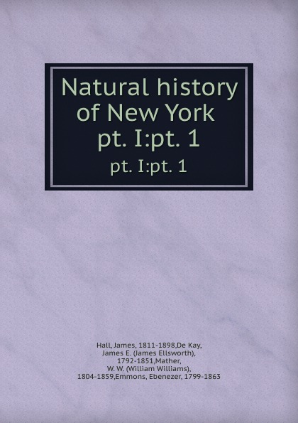 Фото - James Hall Natural history of New York . pt. I:pt. 1 слипоны d t new york d t new york dt002awtuh27