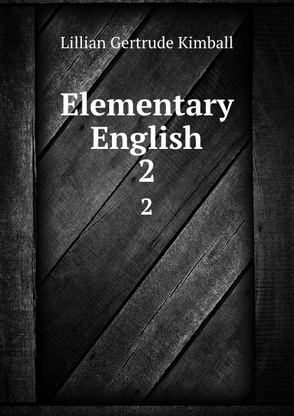 Фото - Lillian Gertrude Kimball Elementary English. 2 lillian gertrude kimball elementary english 1