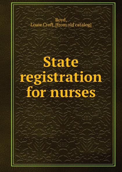 Louie Croft Boyd State registration for nurses