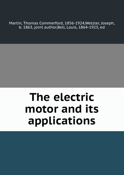 Фото - Thomas Commerford Martin The electric motor and its applications слипоны d t new york d t new york dt002awtuh27