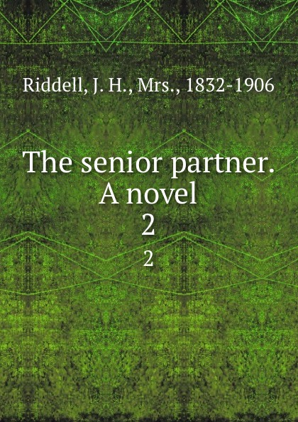 The senior partner. A novel. 2