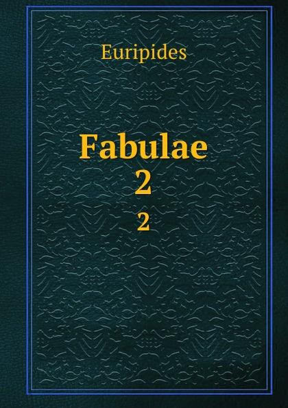 Fabulae. 2