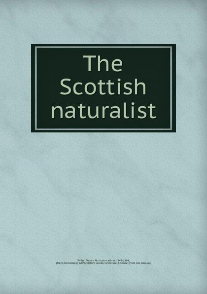 Francis Buchanan White White The Scottish naturalist